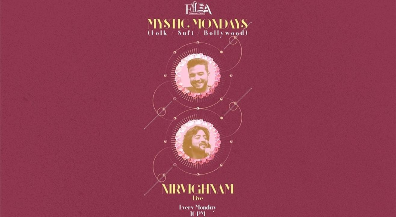 Mystic Mondays w/ Nirvighnam - EVERY Monday #FLEABazaarCafe