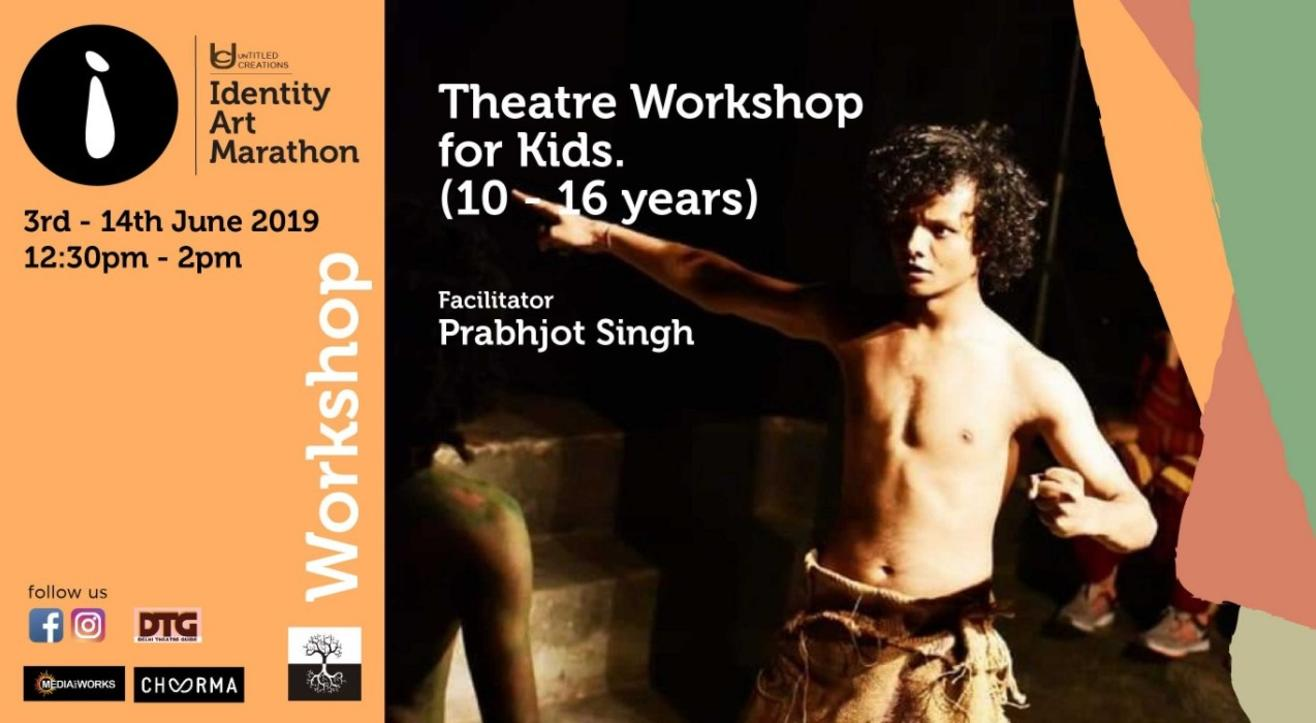 Theatre Workshop for Kids (10-16 yrs)