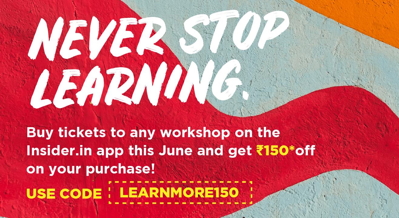 Get ahead of Sharmaji ka beta at these workshops!
