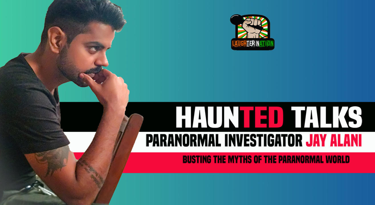 Haunted Talks by Jay Alani – Know the truth behind the super naturals | Jaipur