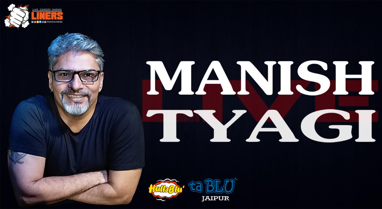 Punchliners Standup Comedy Show ft Manish Tyagi at tablu Jaipur