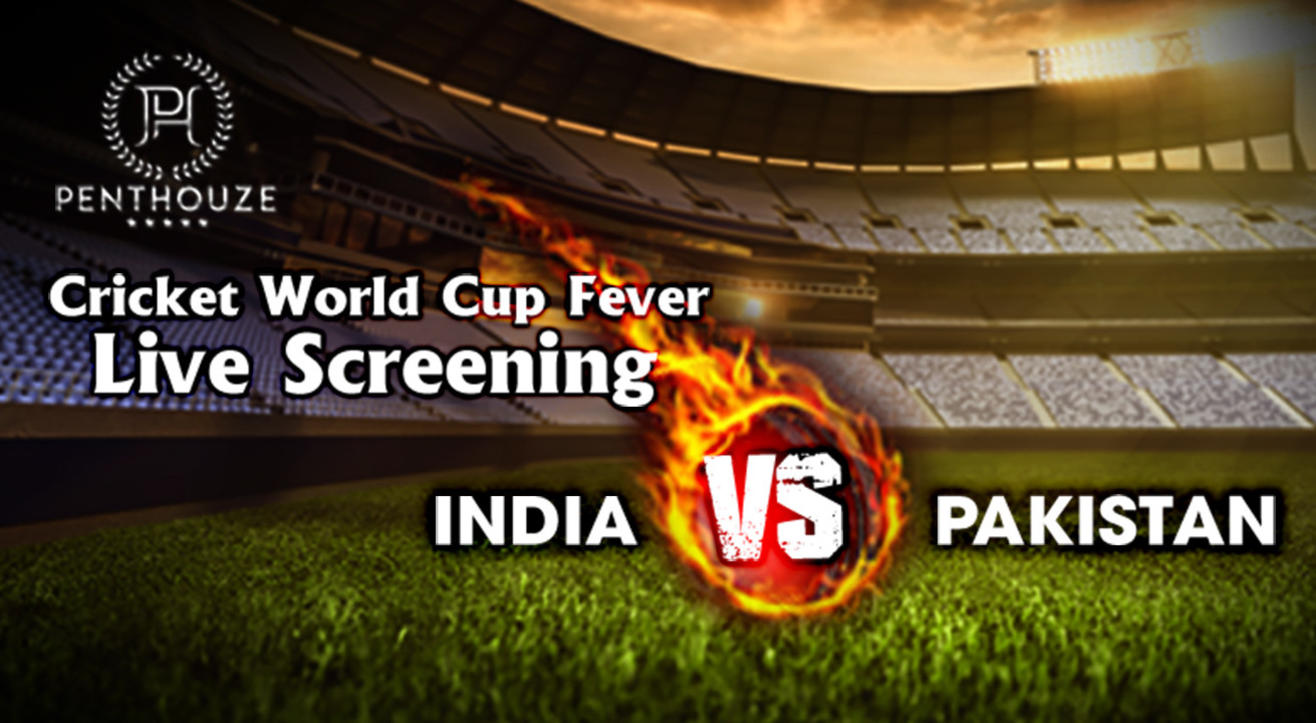 Cricket World Cup Fever Live Screening – India vs Pakistan