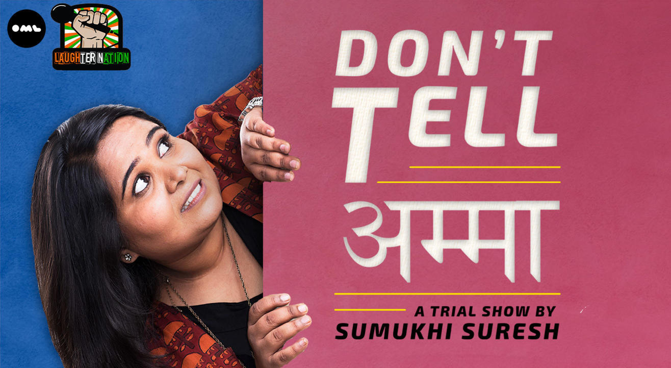 Don't Tell Amma – Stand-up by Sumukhi Suresh   Gurgaon