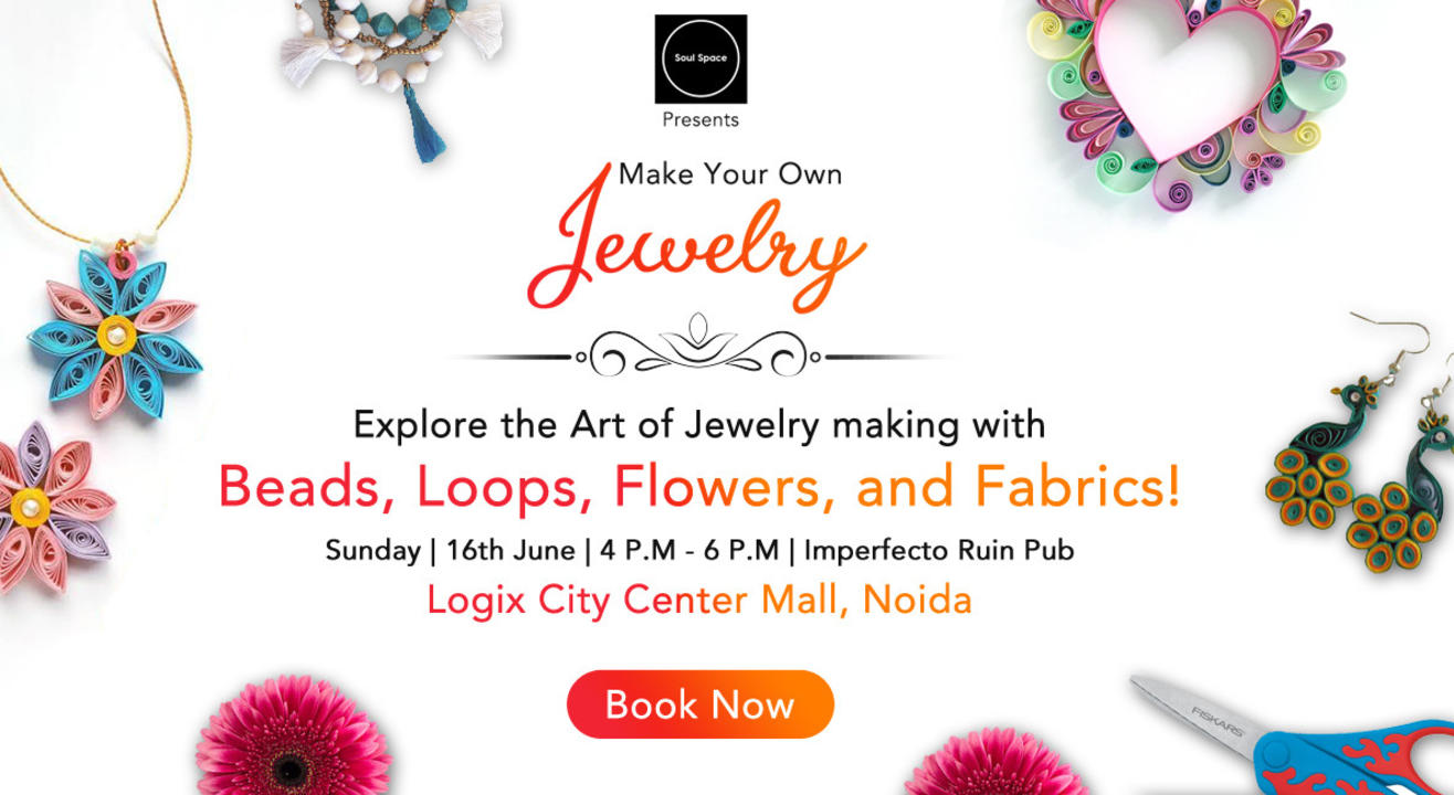Make Your Own Jewelry Workshop!