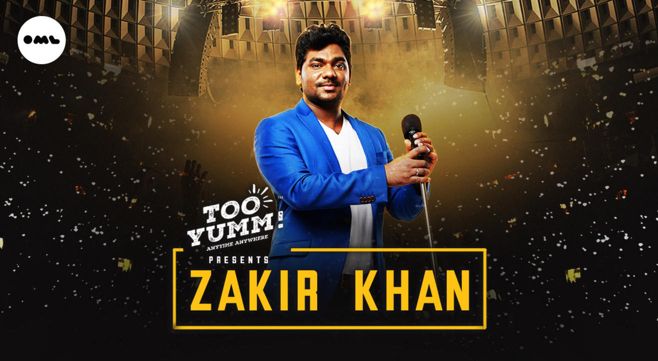 Too Yumm presents Zakir Khan Live  | Vadodara