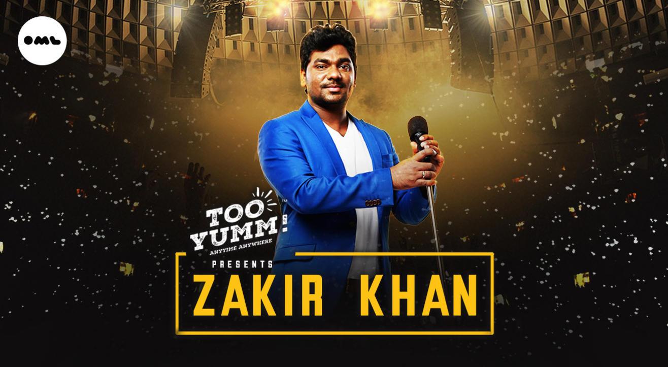 Too Yumm presents Zakir Khan Live   Delhi