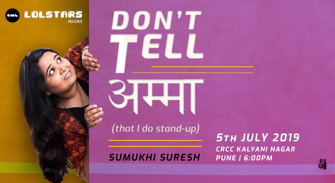 Don't Tell Amma-Stand-up by Sumukhi Suresh | Pune