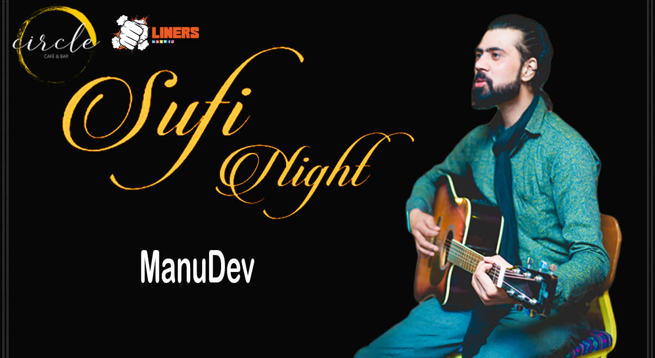 Sufi Night ft. Manu Dev live at Circle Cafe