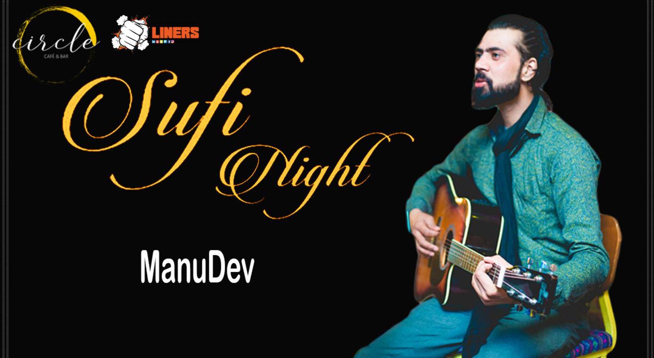 Sufi Night ft. Manu Dev live at Circle Cafe