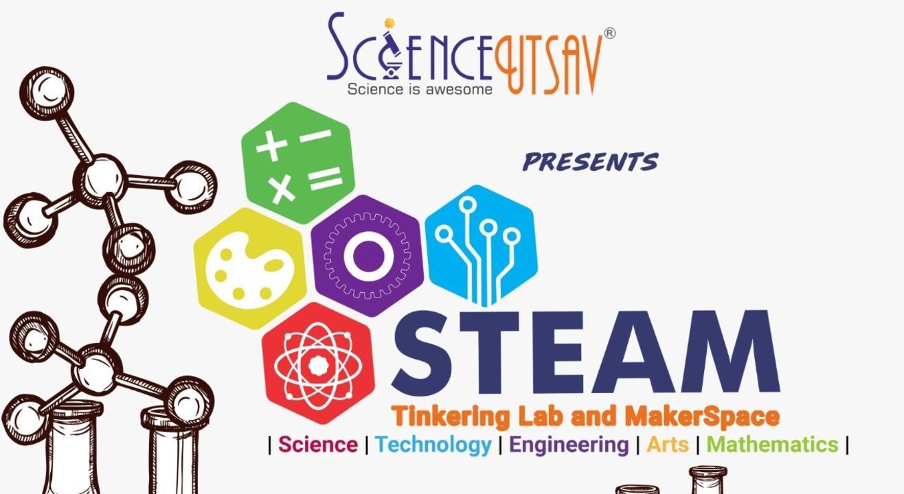 ScienceUtsav: STEAM Tinkering Lab and MakerSpace in Bengaluru