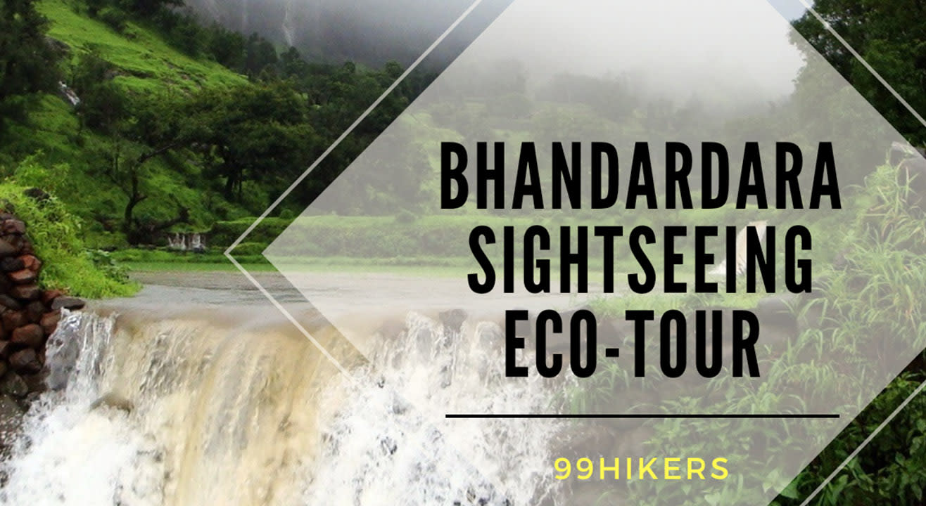 Bhandardara Monsoon Sight-Seeing Eco-Tour | 99 Hikers