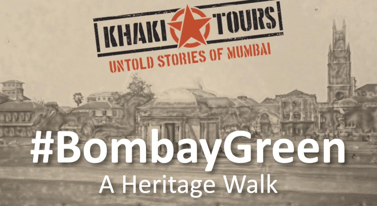 #BombayGreen by Khaki Tours