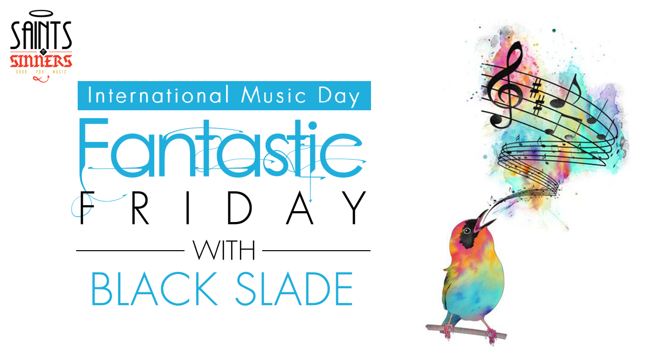Fantastic Fridays with Black Slade