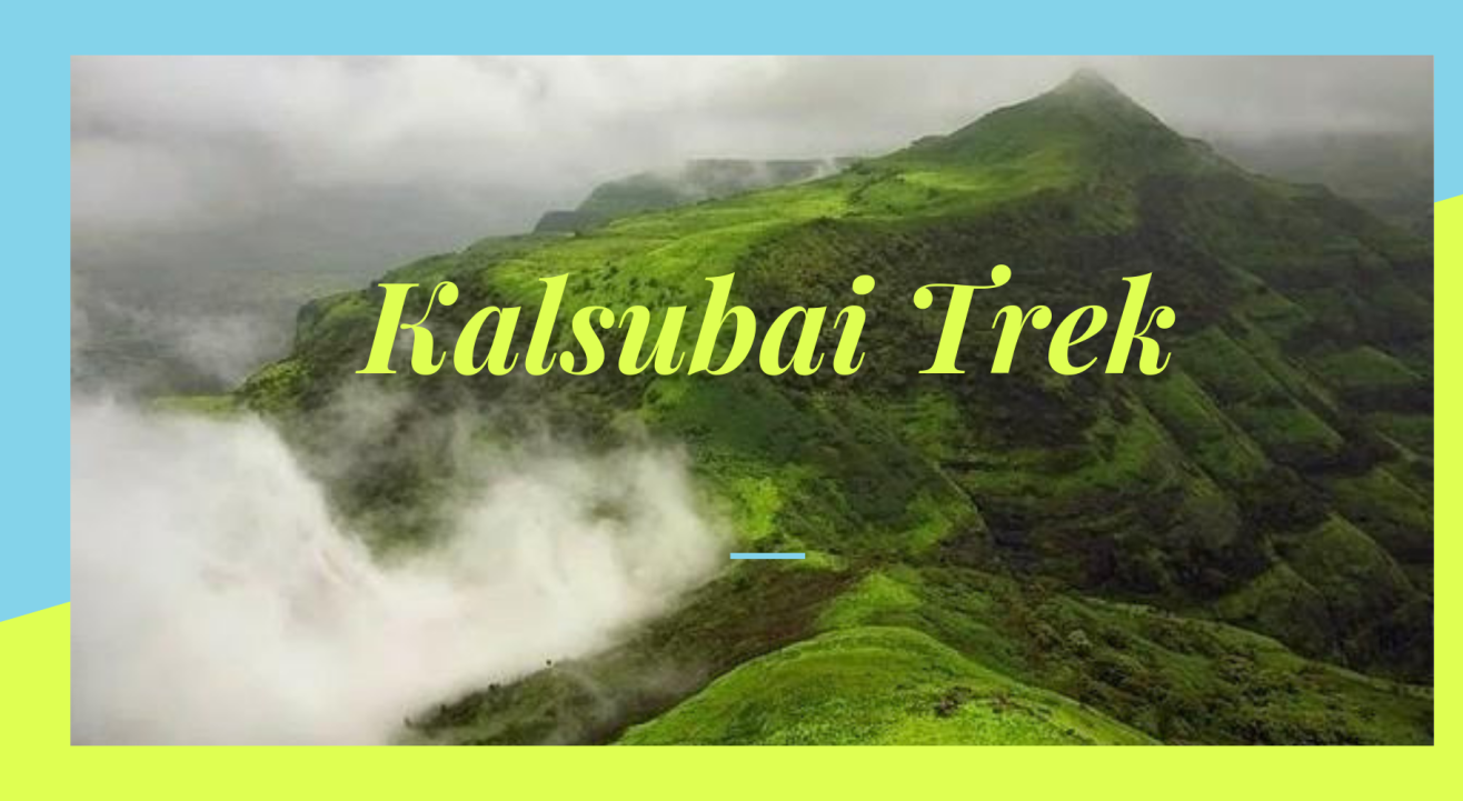 Bucket List - Kalsubai Trek | 99 Hikers