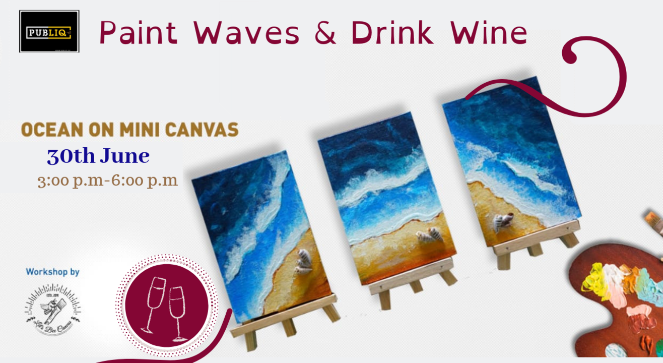 Paint Waves & Drink Wine