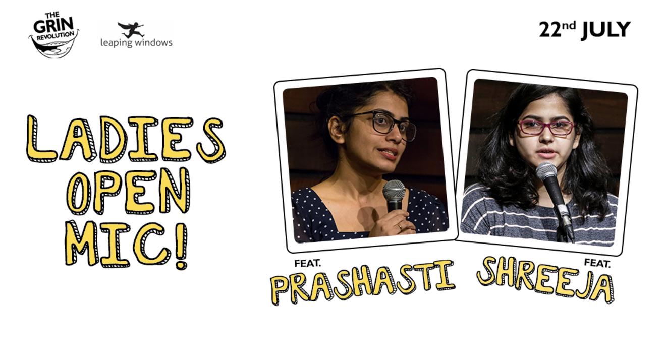 Grin Revolution: Ladies Open Mic w/ Prashasti & Shreeja