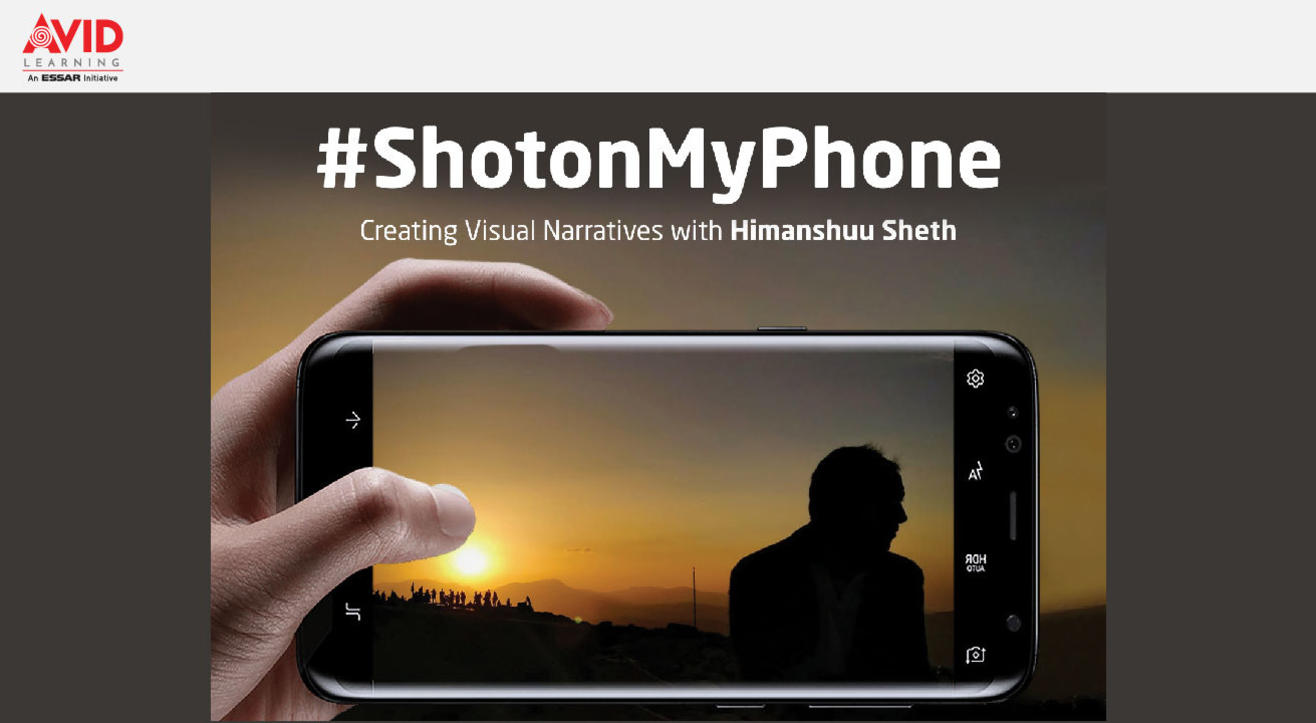 #ShotonMyPhone: Creating Visual Narratives, a workshop, conducted by Photographer Himanshuu Sheth