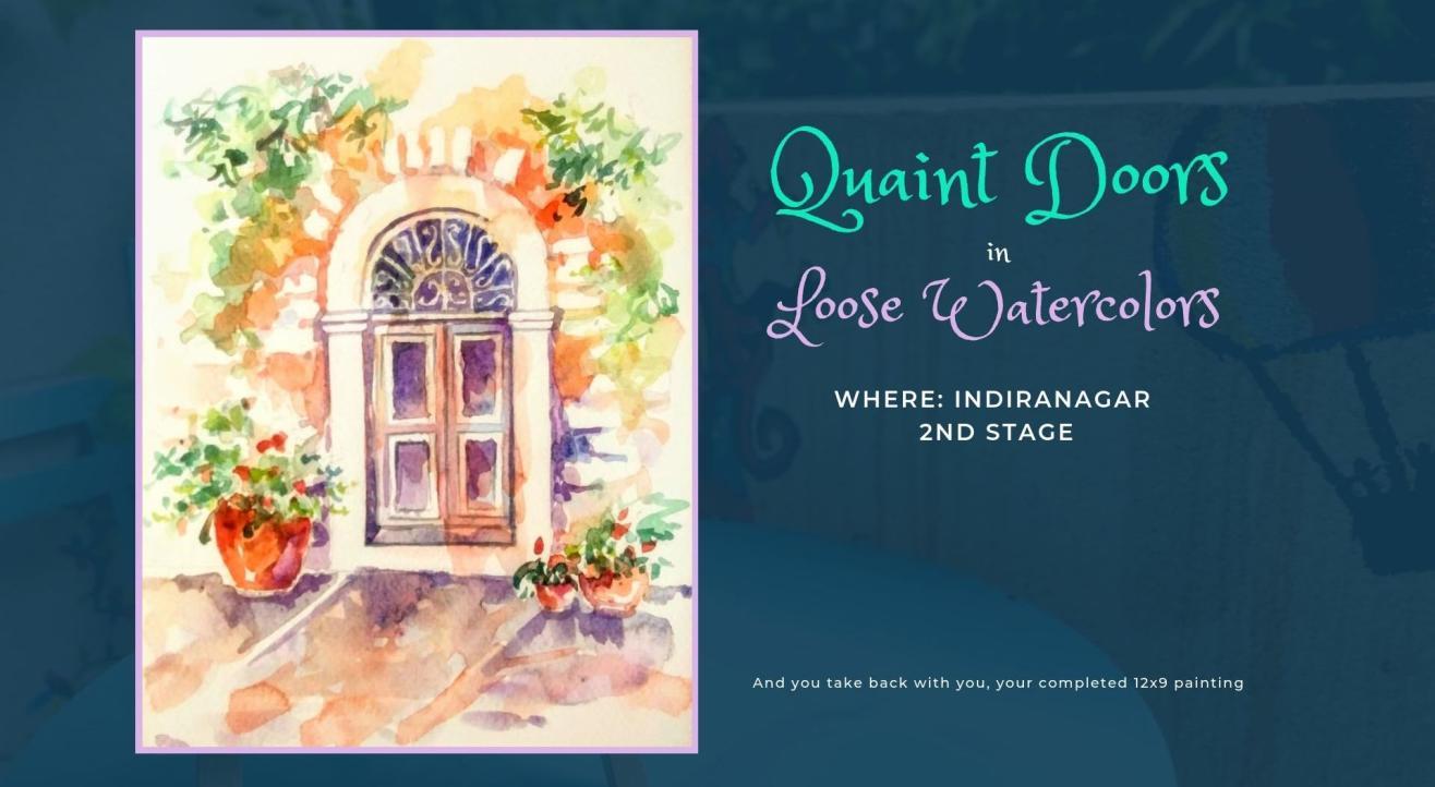 Quaint Doors in Loose Watercolors Painting Party