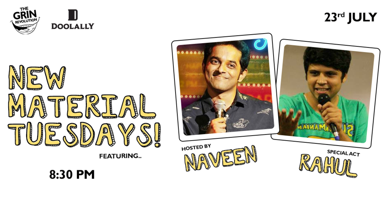 Grin Revolution: New Material Tuesdays w/ Rahul & Naveen