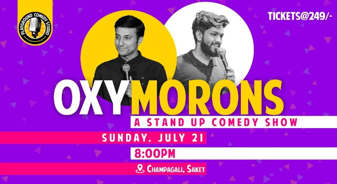 Oxy-Morons! - Stand Up Comedy Show