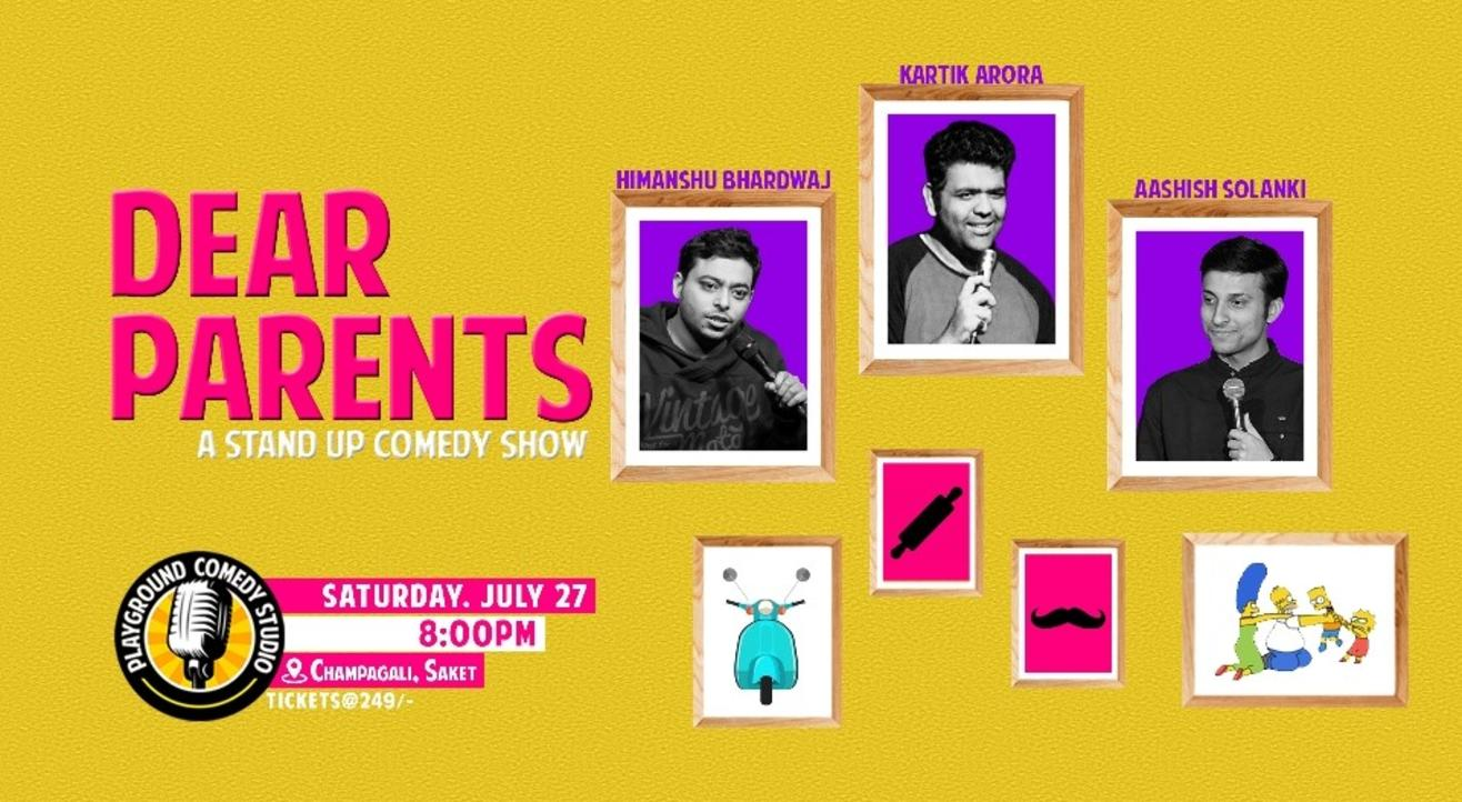 Dear Parents - A Stand Up Comedy Show