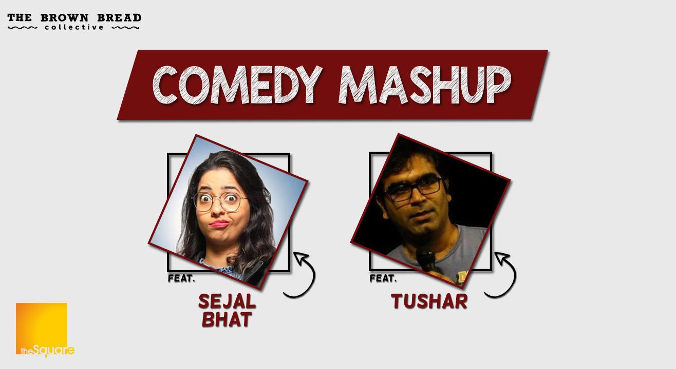 Comedy Mashup ft. Sejal Bhat