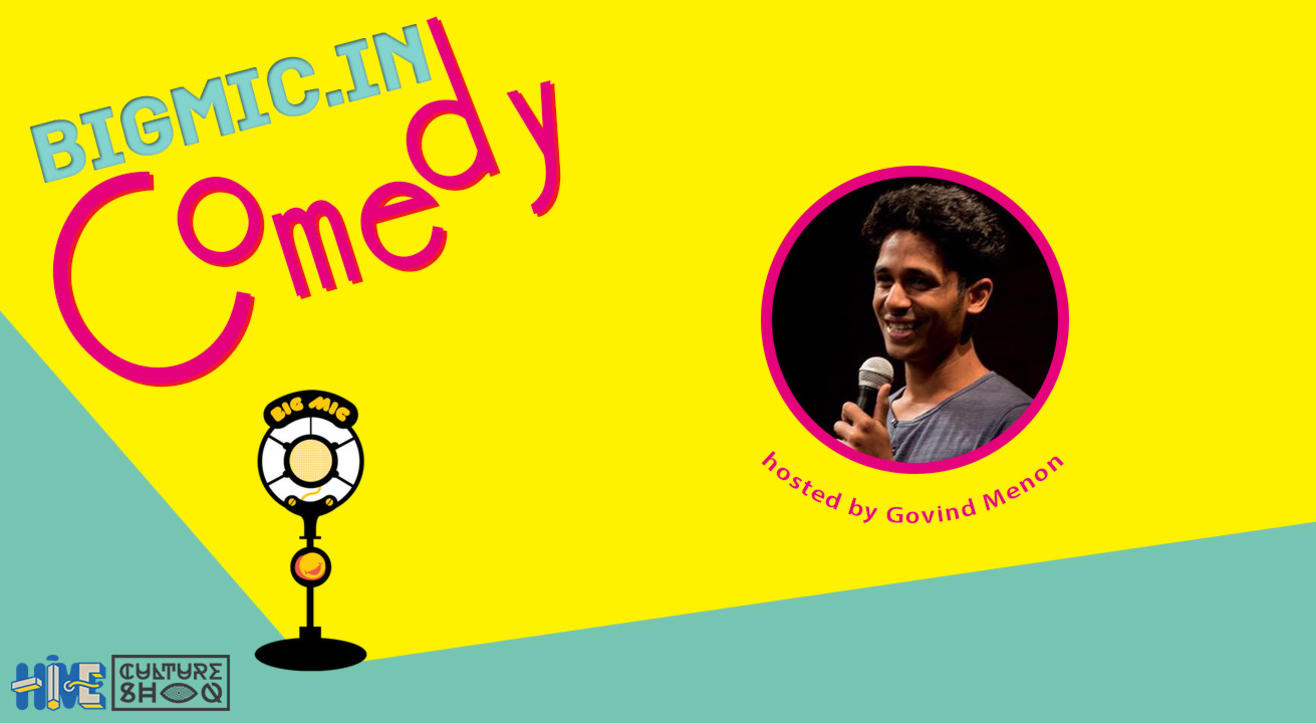 BIGMIC.in Comedy Open Mic hosted by Govind Menon