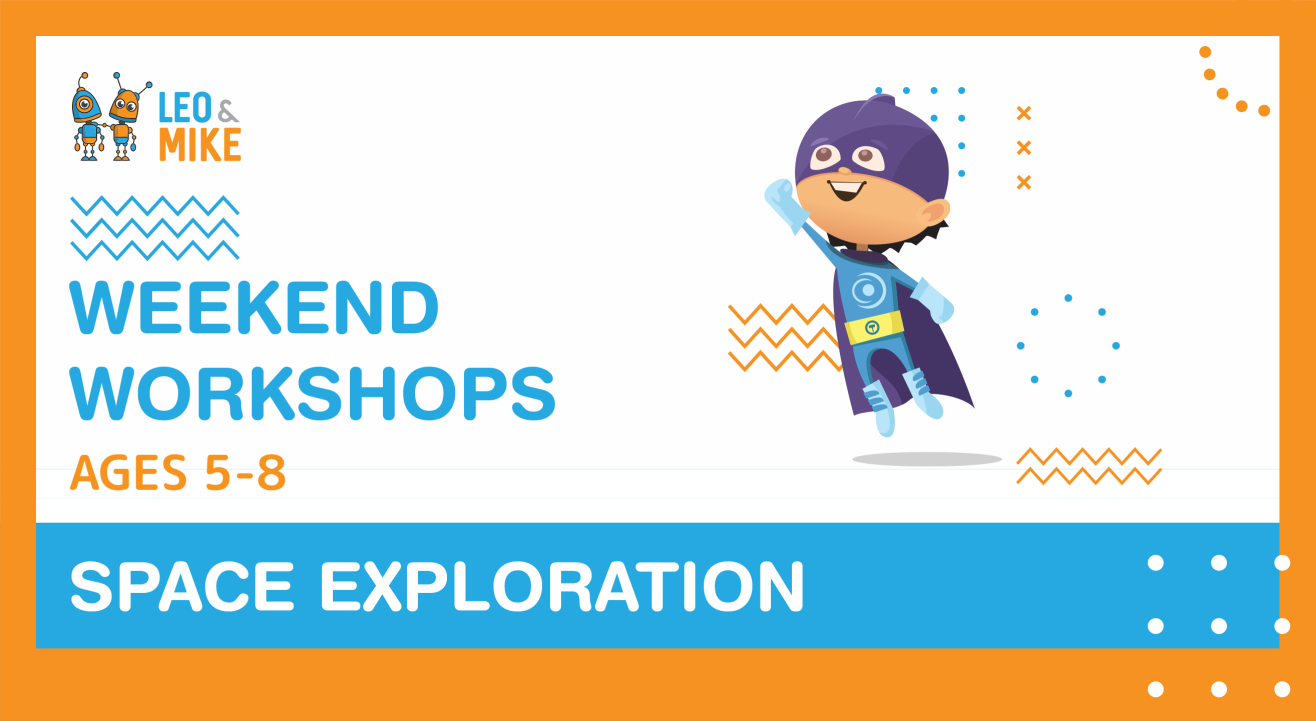 4 Hour Workshops: Space Exploration | Ages 5-8 Years