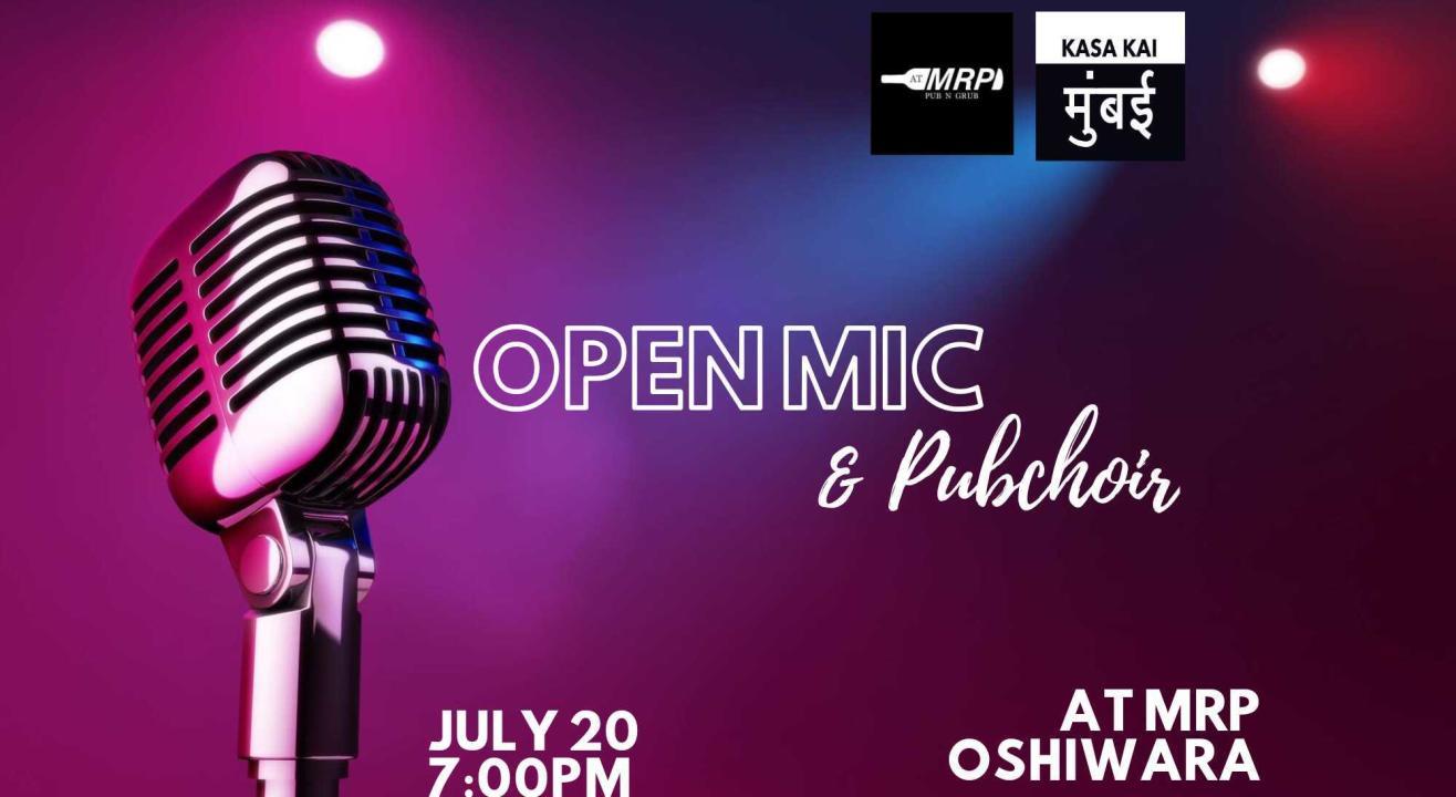 Open Mic & Pubchoir at At MRP Oshiwara
