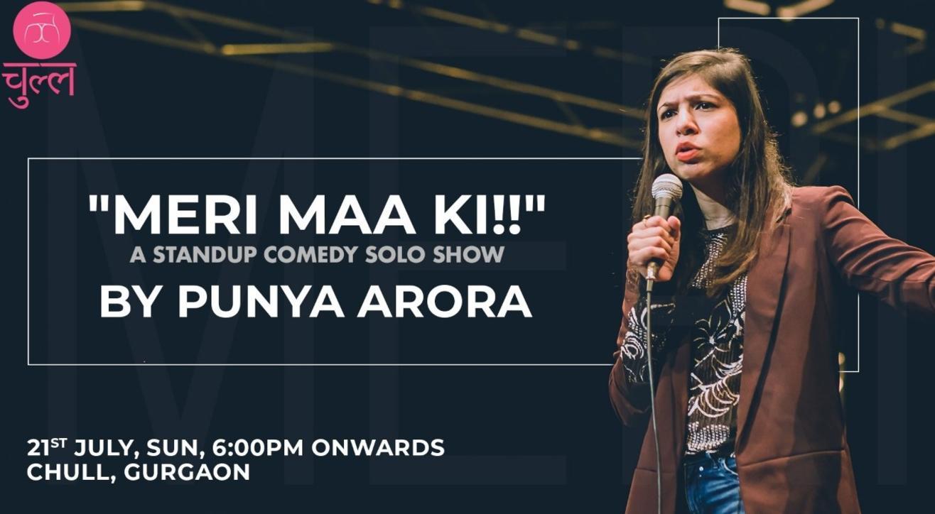 """Meri maa ki"" - A Stand up solo by Punya Arora"