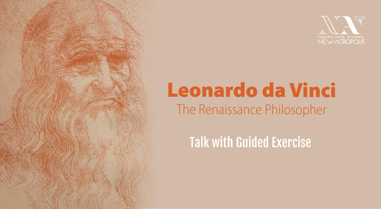 Leonardo da Vinci - the Renaissance Philosopher | New Acropolis