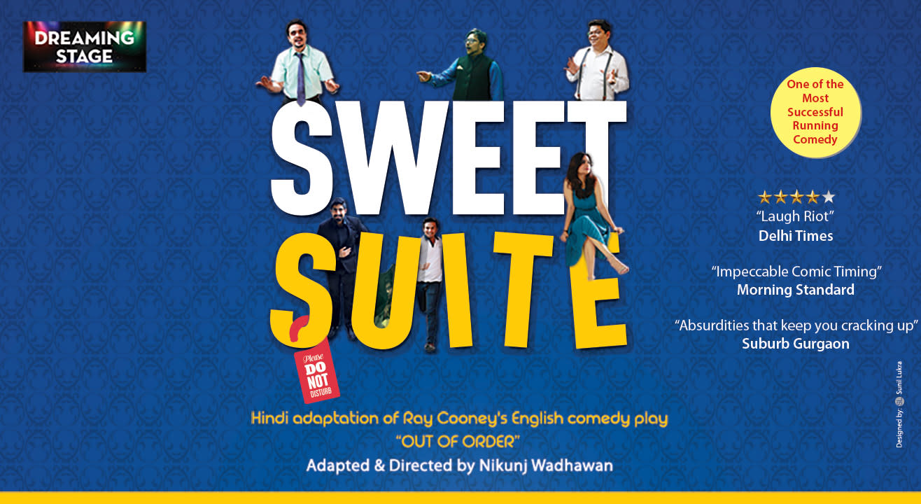 Sweet Suite - Hindi Comedy Play