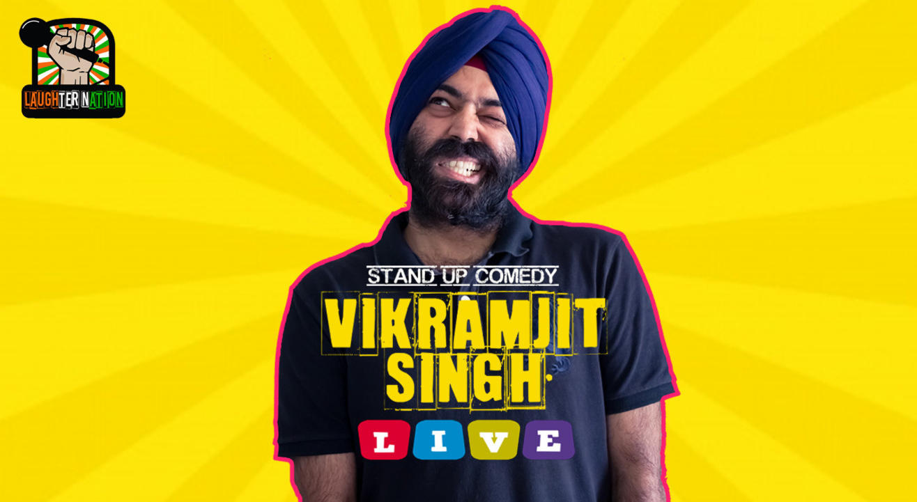 Vikramjit singh live – Stand-up comedy show