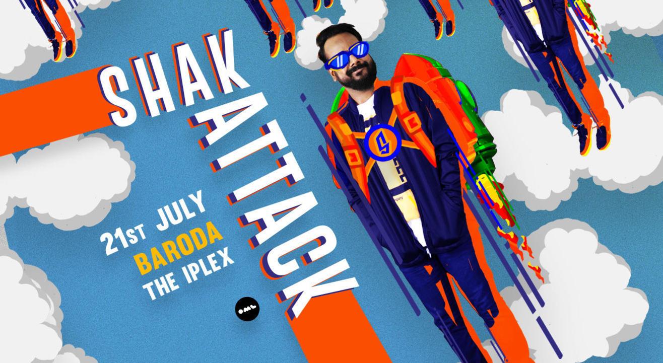 Shak Attack | Vadodara