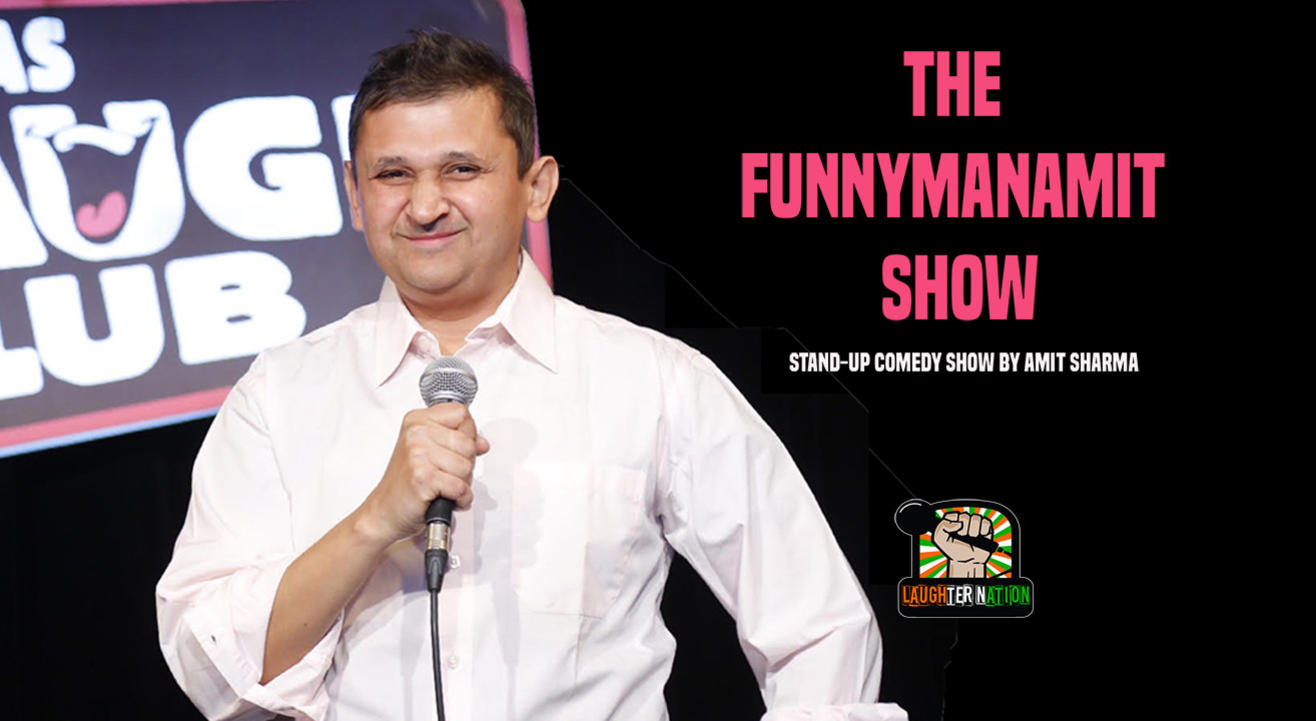 Funnyman Amit Show – Standup comedy special by Amit Sharma