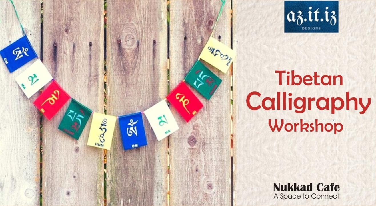 Tibetan Calligraphy Workshop - Viman Nagar