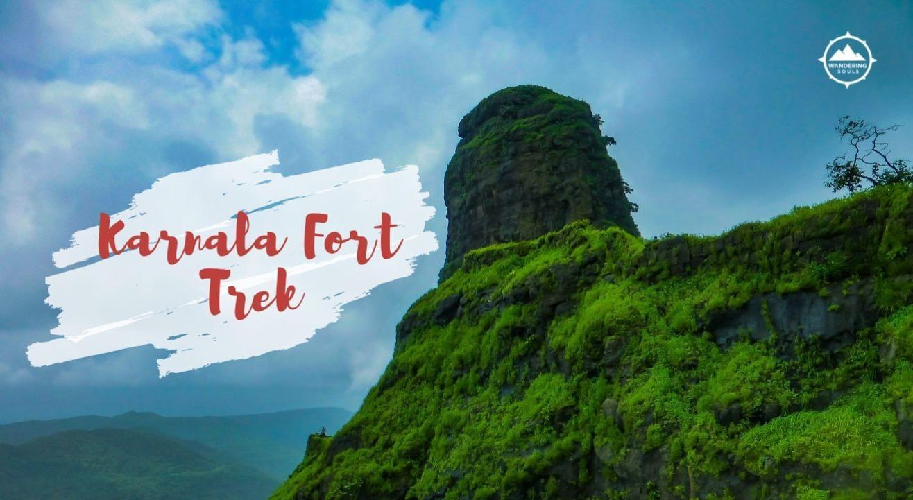 Karnala Fort Trek | Wandering Souls