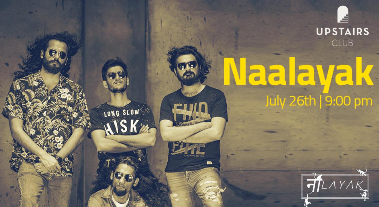 Naalayak Live at Upstairs Chandigarh