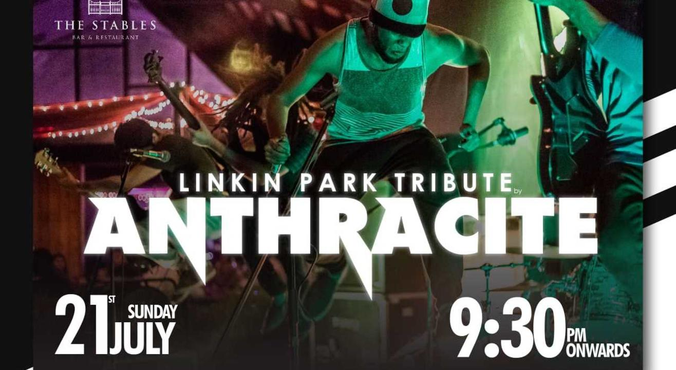 Anthracite presents Linkin Park Tribute