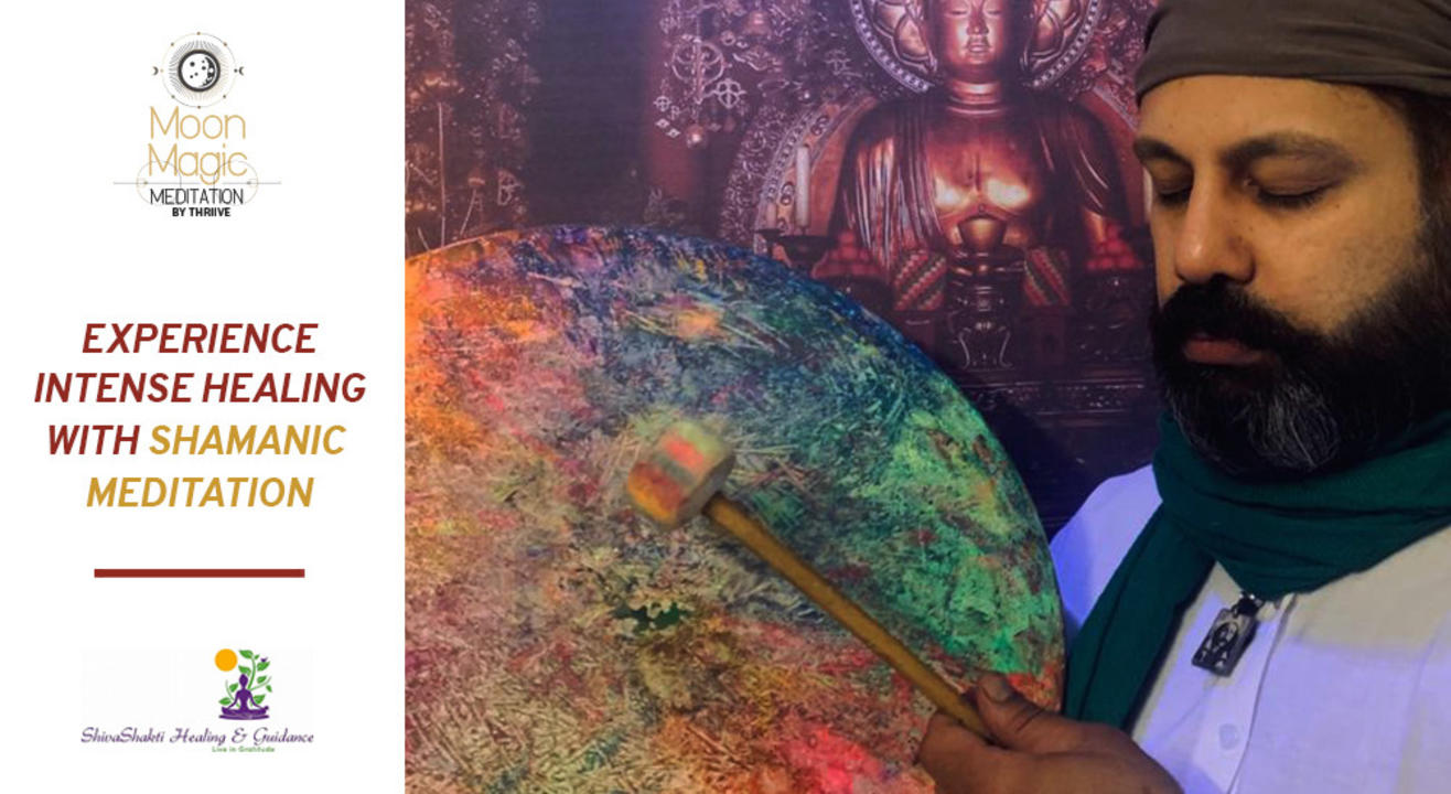 Experience intense healing with Shamanic meditation - 2nd Edition