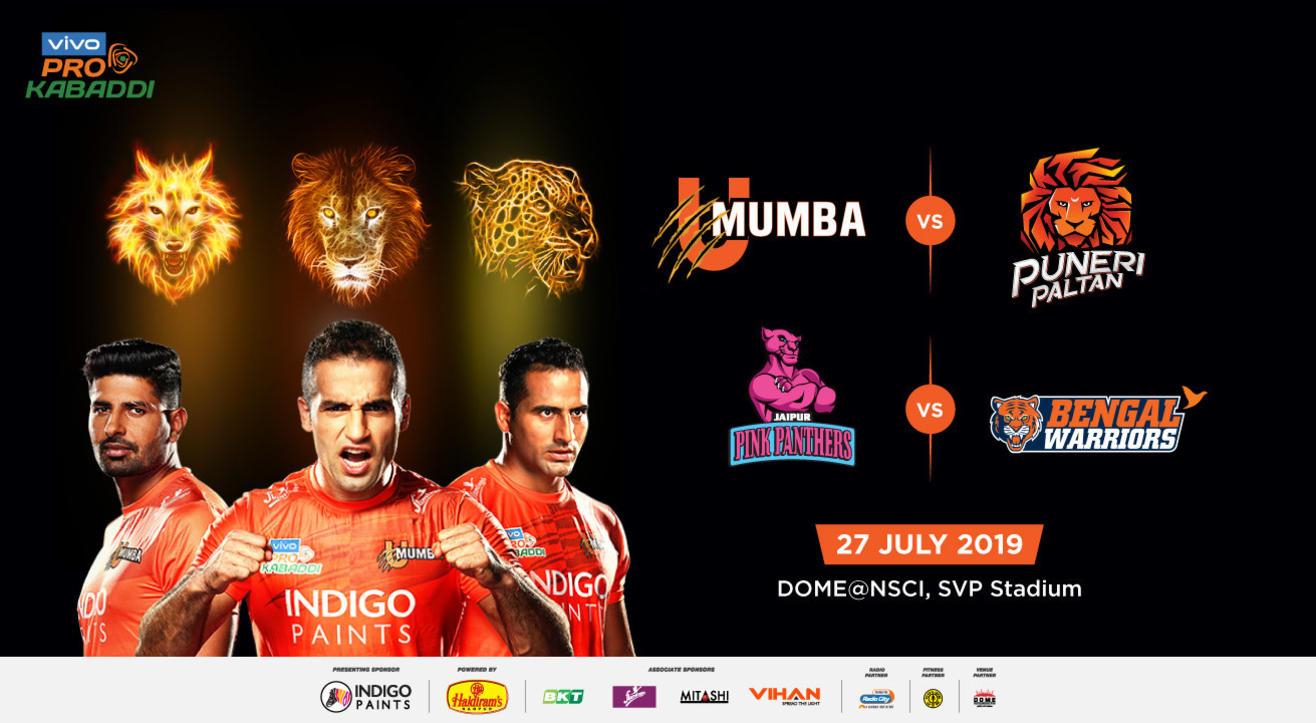 VIVO Pro Kabaddi - U Mumba vs Puneri Paltan and Jaipur Pink Panthers vs Bengal Warriors