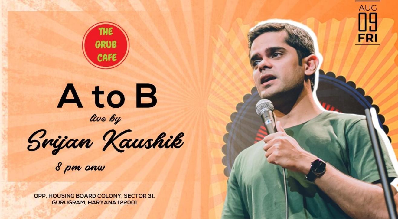 A to B live by Srijan kaushik