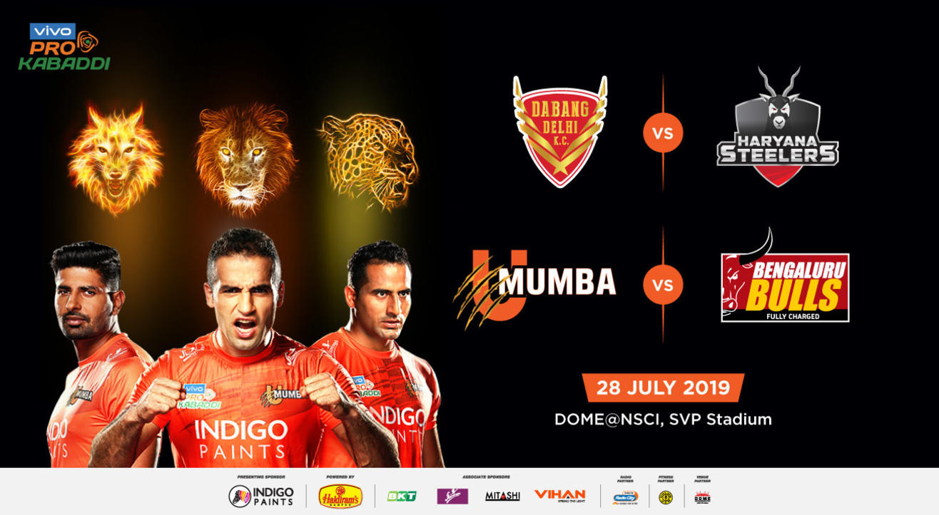 VIVO Pro Kabaddi 2019 - Dabang Delhi K.C vs Haryana Steelers and U Mumba vs Bengaluru Bulls