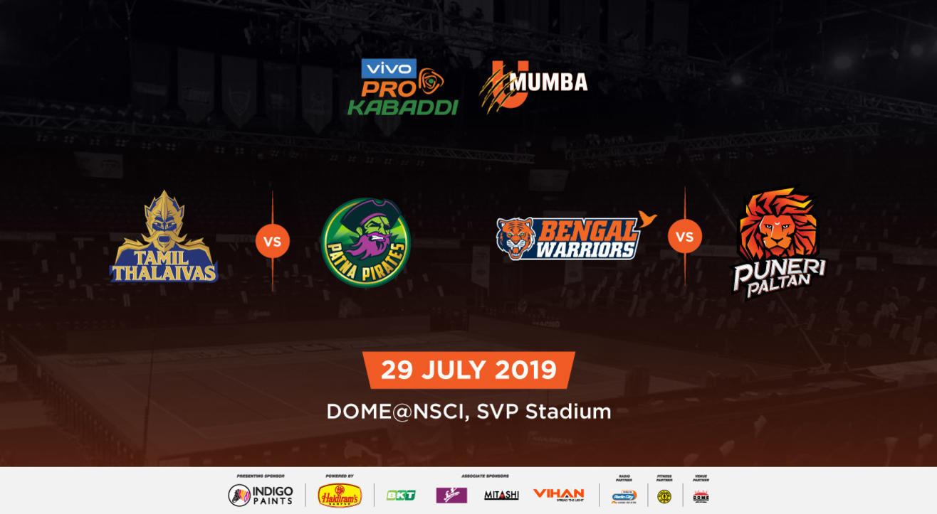 VIVO Pro Kabaddi 2019 - Tamil Thalaivas vs Patna Pirates and Bengal Warriors vs Puneri Paltan