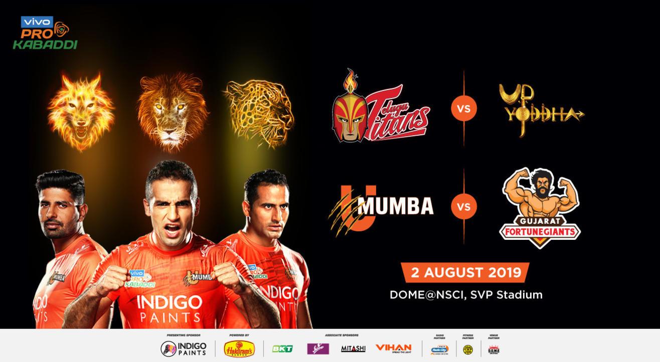 VIVO Pro Kabaddi 2019- Telugu Titans vs U.P. Yoddha and U Mumba vs Gujarat Fortunegiants