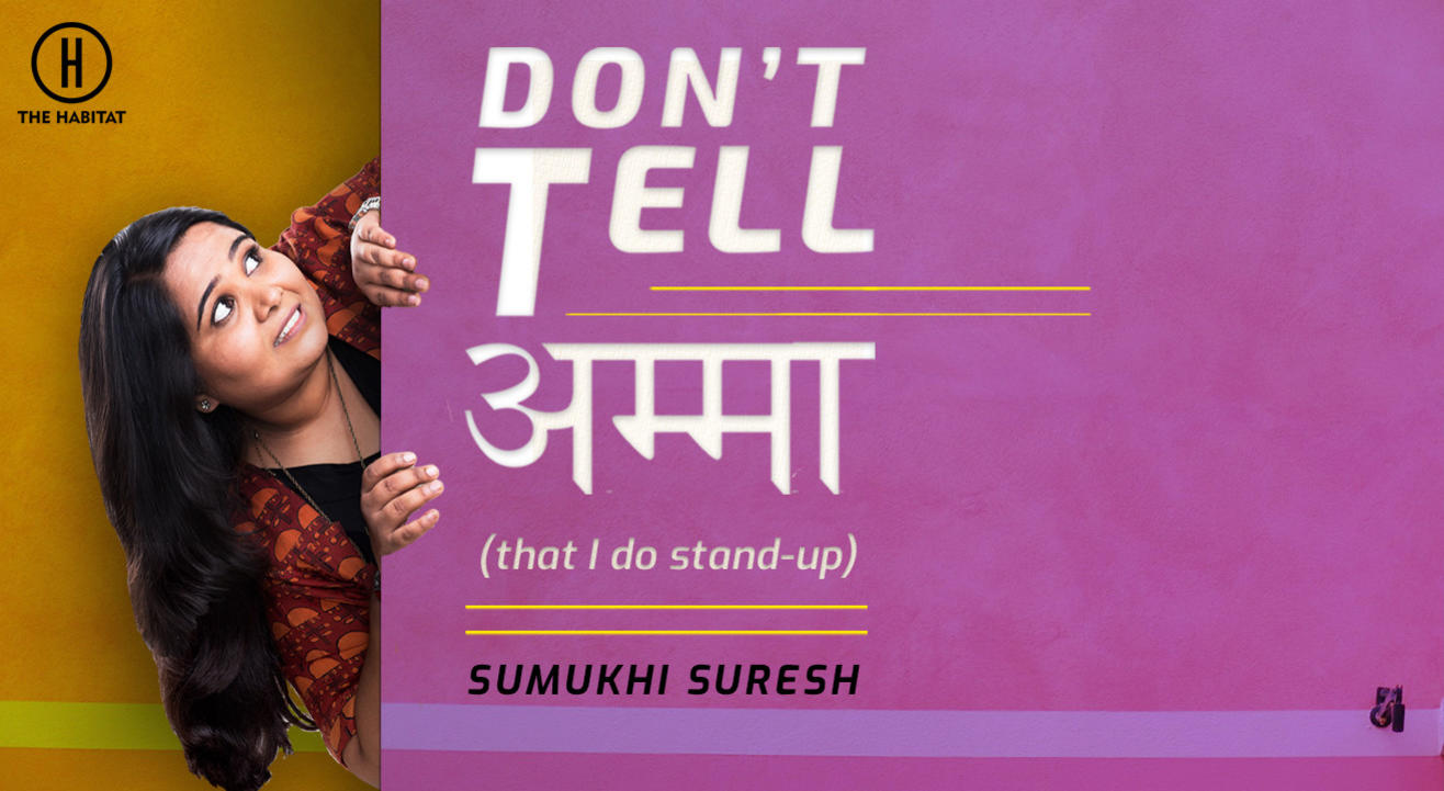 Don't Tell Amma- Stand-up by Sumukhi Suresh