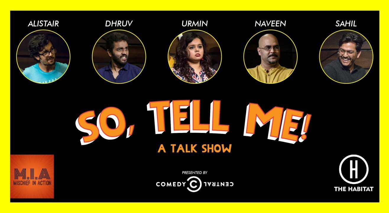 So, tell me - A talk show