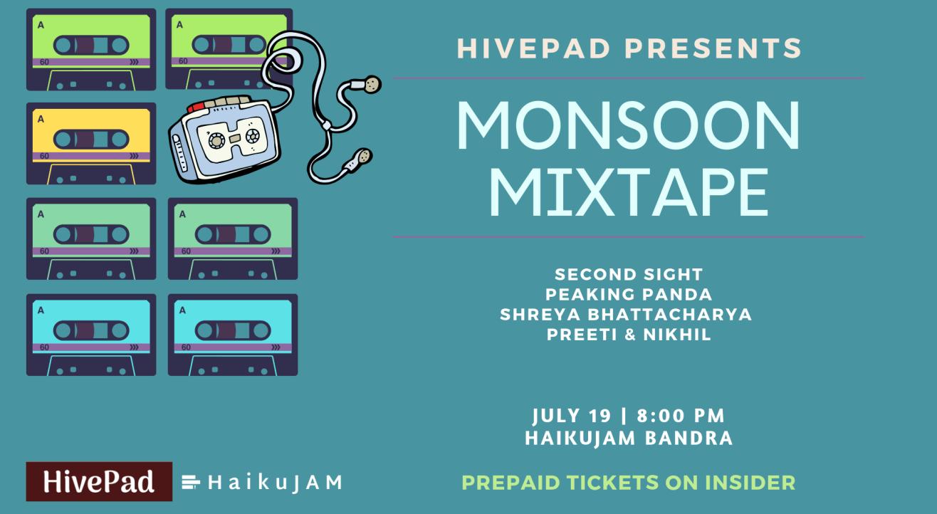 Monsoon Mixtape | HivePad Session