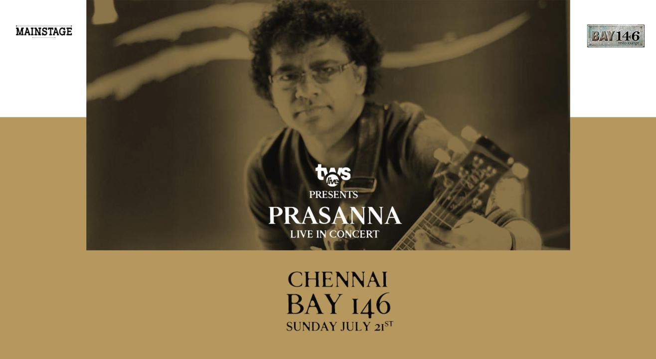 Prasanna - LIVE in Concert, Chennai