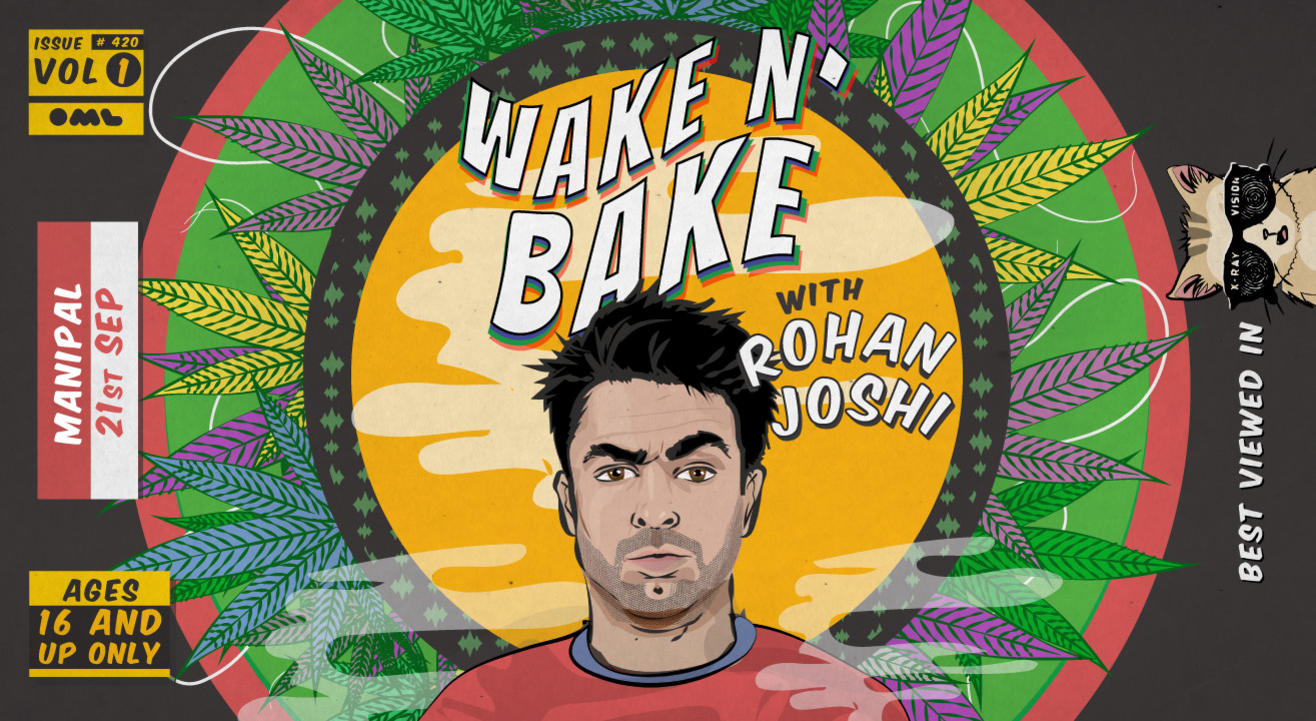 Wake & Bake - Manipal